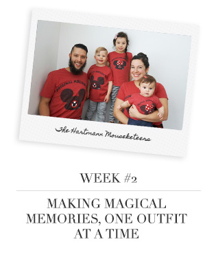 Week # 2 - Making Magical Memories, One Outfit at a Time