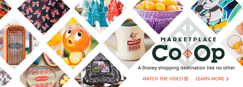 Disney Parks - Marketplace Co-Op - A Disney shopping destination like no other - Learn More