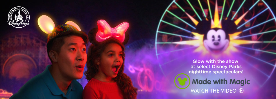 Glow with the show at select Disney Parks nighttime spectaculars - Made with Magic - Watch the trailer
