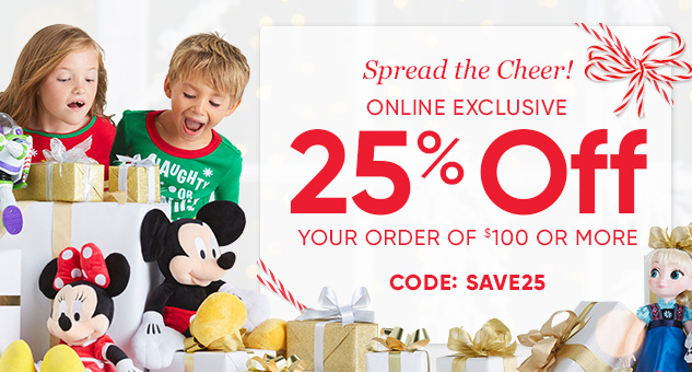 Take 25% Off Your Order of $100 or More CODE: SAVE25