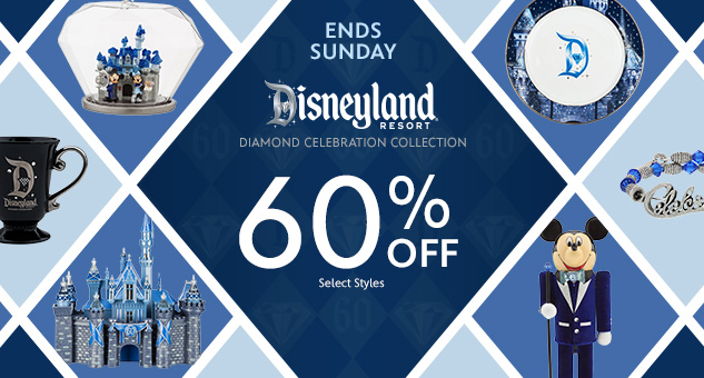 60% Off Disneyland Diamond Celebration Collection