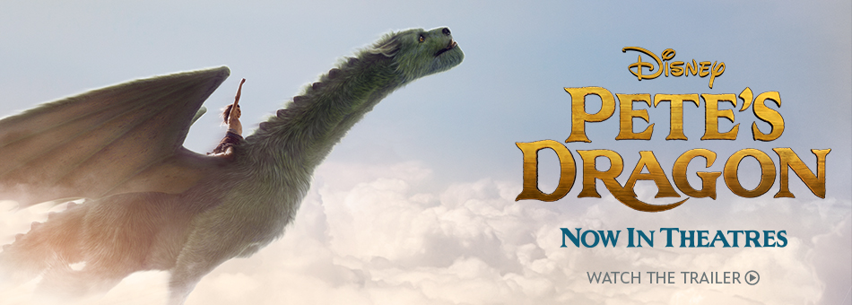 Disney Pete's Dragon - Now In Theatres