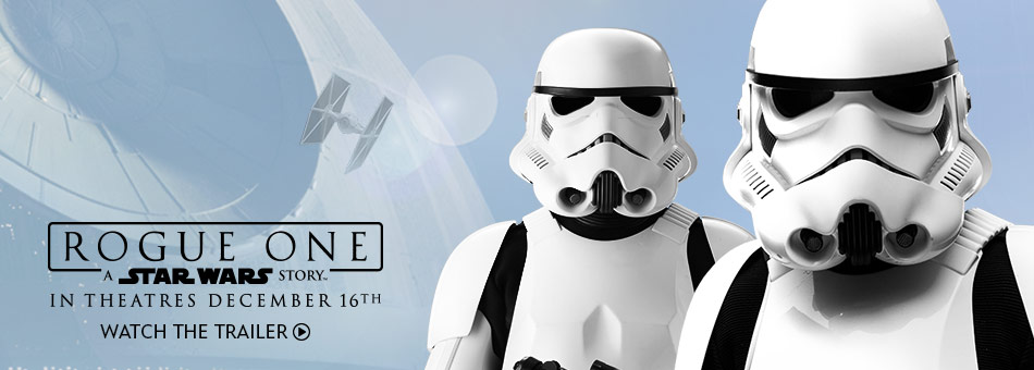 Rogue One: A Star Wars Story - In Theatres December 16th