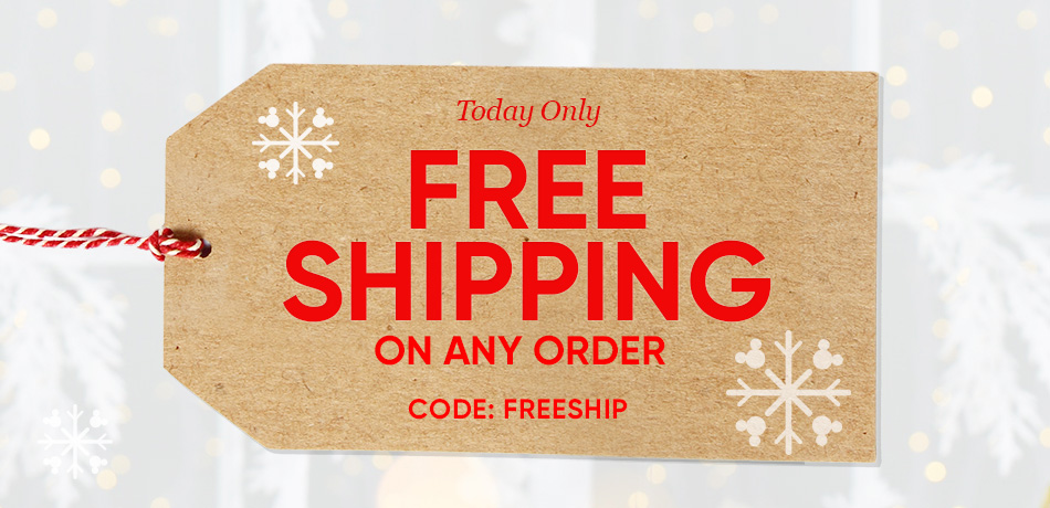 Today Only - Free Shiping on Any Order - CODE: FREESHIP