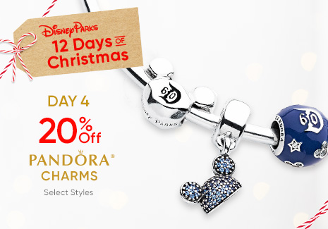 Disney Parks - 12 Days of Christmas - Day 4 - 20% Off Pandora Charms - Select styles