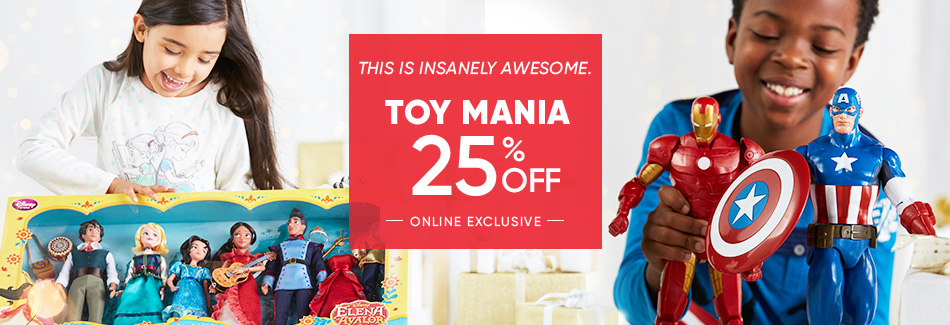 Toy Mania $25% Off - This is insanely awesome - Go Crazy! - Toys Toys Toys