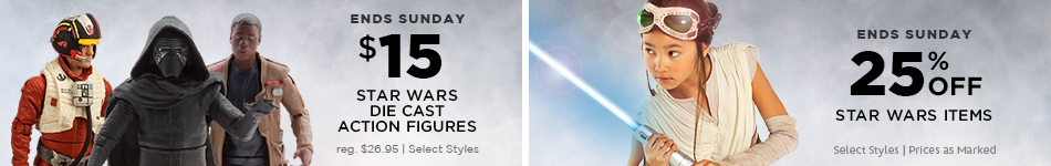Ends Sunday - $15 Star Wars Die Cast Action Figures - 25% Off Star Wars Items - Select Styles