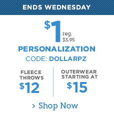 Personalizefor $1 | $12 Fleece Throws and Outerwear Starting at $15 | CODE: DOLLARPZ
