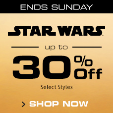 Ends Sunday - Star Wars - Up to 30% Off - Select Styles - Shop Now