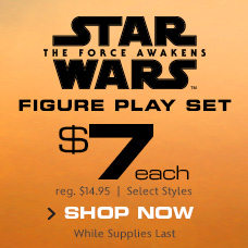 Star Wars The Force Awakens - Figure Play Set - $7 Each - reg. $14.95 - Select Styles - While Supplies Last - Shop Now
