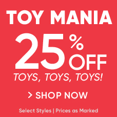 Toy Mania! 25% Off Select Toys