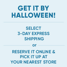 Get it By Halloween! Reserve It Online & Pick It Up at Your Nearest Disney Store | Select 3-Day Express Shipping