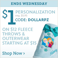 Ends Wednesday - $1 Personalization on $12 Fleece Throws & Outerwear Starting at $15 - CODE: DOLLARPZ - Shop Now