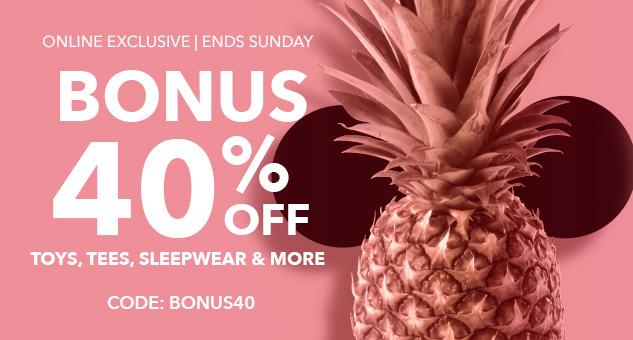 Bonus 40% Off Sale with CODE: BONUS40