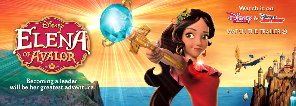 Disney Elena of Avalor - Becoming a leader will be her greatest adventure. - Watch it on Disney Channel and Disney Junior