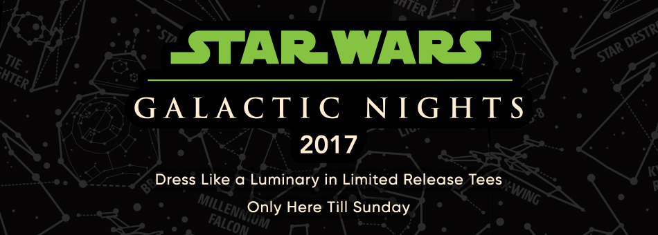 Star Wars Galactic Nights Limited Release Tees