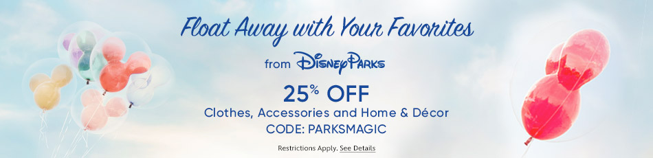 Float Away with Your Favorites from Disney Parks - 25% Off Clothes, Accessories and Home & Decor - CODE: PARKSMAGIC - Restrictions Apply - See Details