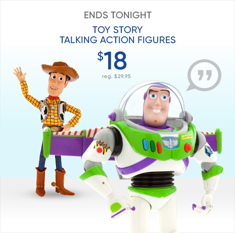 Ends Tonight - Online Exclusive - $18 Toy Story Talking Action Figures - reg. $29.95