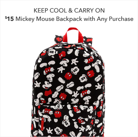 Keep Cool & Carry On - $15 Mickey Mouse Backpack with Any Purchase