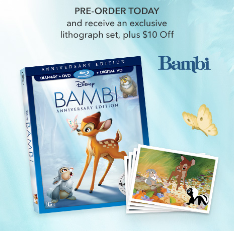 Bambi - Pre-Order Today and receive an exclusive litograph set, plus $10 Off