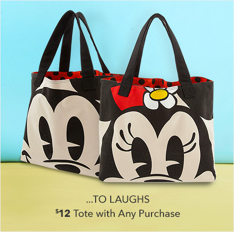 ...TO LAUGHS - $12 Tote with Any Purchase