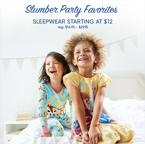 Slumber Party Favorites - Sleepwear Starting at $12 - reg. $16.95-$29.95