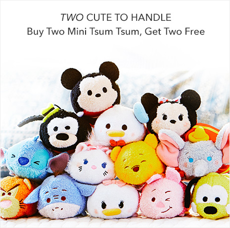 Two Cute to Handle - Buy Two Mini Tsum Tsum, Get Two FREE - Ends Tonight