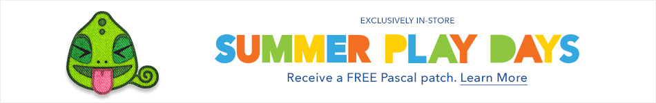 Exclusively In-Store - Summer Play Days - Learn More