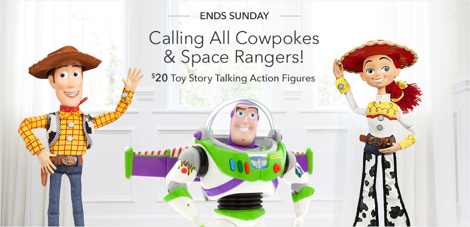Calling All Cowpokes & Space Rangers! - $20 Toy Story Talking Action Figures - Ends Sunday
