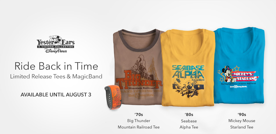 YesterEars - A Vintage Collection - Disney Parks - Ride Back in Time - Limited Release Tees & MagicBand - Available Until August 3