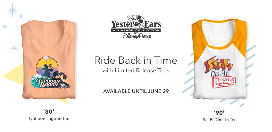 Disney Parks YesterEars - A Vintage Collection - Ride Back in Time with Limited Release Tees - Available Until June 29