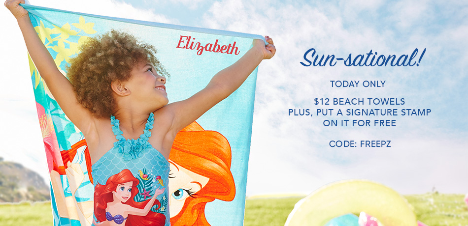 Sun-sational! - Today Only - $12 Beach Towels - Plus, Put a Signature Stamp on It for Free - CODE: FREEPZ