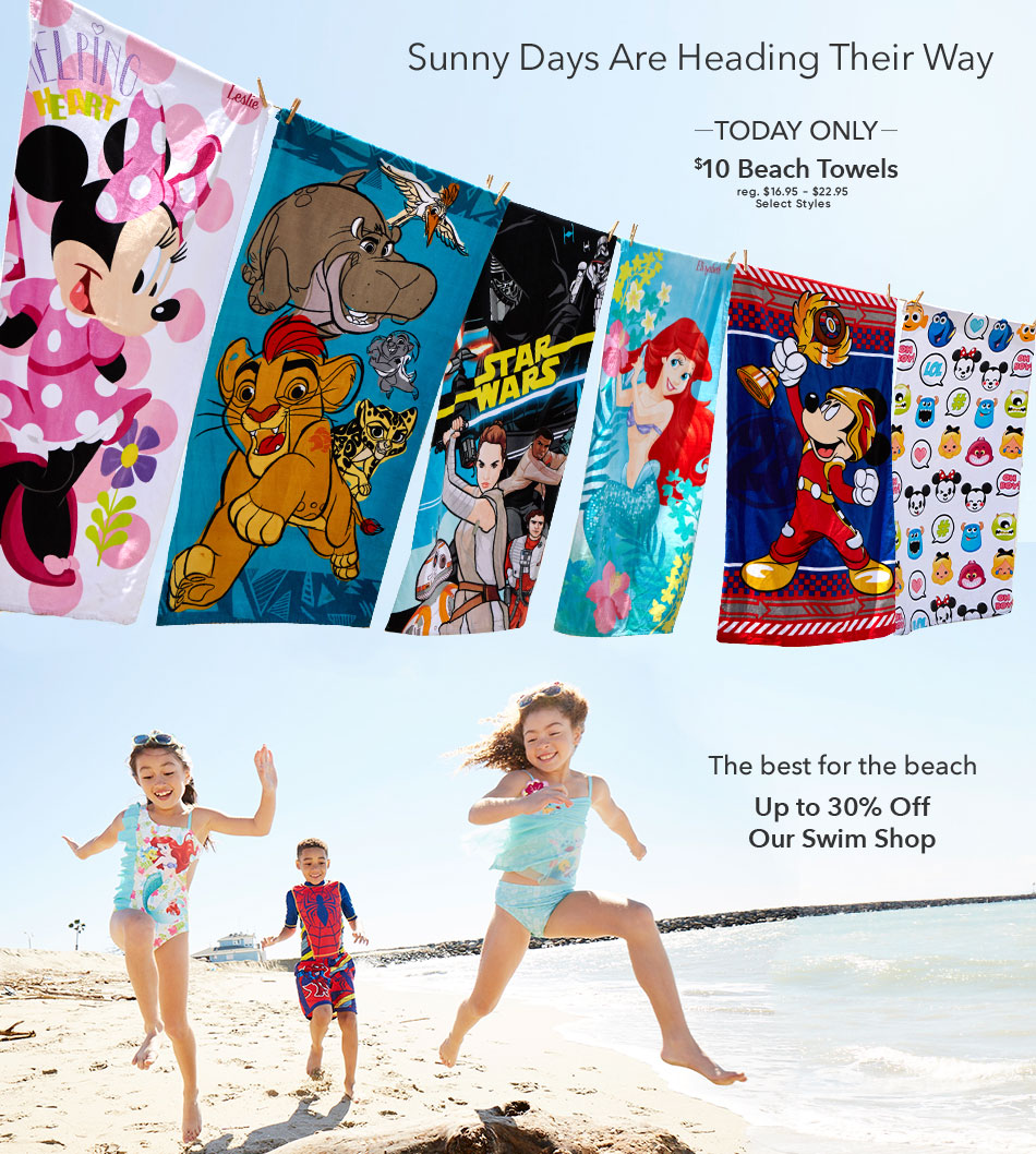 Sunny Days are Heading Their Way - Today Only - $10 Beach Towels - reg. $16.95-$22.95 - Select Styles - The best for the beach - Up to 30% Off Our Swim Shop