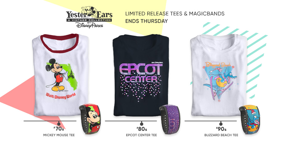 YesterEars - A Vintage Collection - Limited Release Tees & Magicbands - Ends Thursday