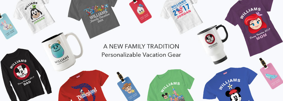 A New Family Tradition - Personalizable Vacation Gear