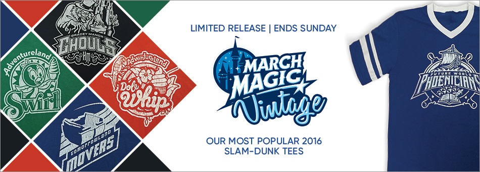 Limited Release - Ends Sunday - March Magic Vintage - Our Most Popular 2016 Slam-Dunk Tees