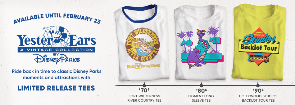 YesterEars - A Vintage Collection by Disney Parks - Available until February 23 - Ride back in time to classic Disney Parks moments and attractions with Limited Release Tees - '70s Fort Wilderness River Country Tee - '80s Figment Long Sleep Tee - '90s Hollywood Studios Backlot Tour Tee