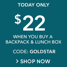 Purchase a Backpack & a Lunch Box for $22! CODE: GOLDSTAR