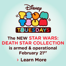 Disney Tsum Tsum Tsuesdays - The New Star Wars: Death Star Collection is armed & operational February 21st - Learn More