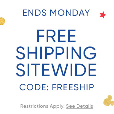 Ends Monday - Free Shipping Sitewide - CODE: FREESHIP - Restrictions Apply. See Details