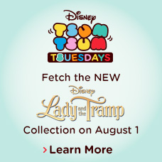Disney Tsum Tsum Tsuesdays - Fetch the new Lady and the Tramp Collection on August 1 - Learn More