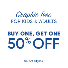 Graphic Tees Buy One, Get One 50% Off