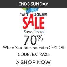 Extra 25% Off Twice Upon a Year Sale with CODE: EXTRA25