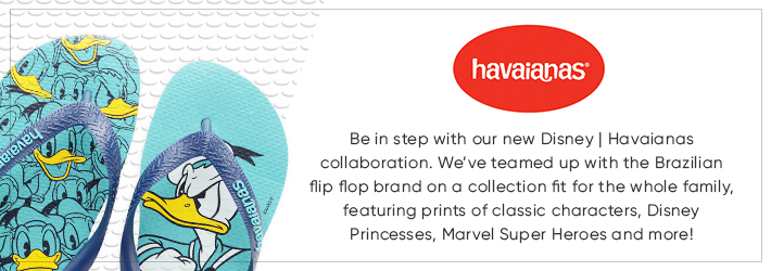 Havaianas - Be in step with our new Disney | Havaianas collaboration. We've teamed up with the Brazilian flip flop brand on a collection fit for the whole family, featuring prints of classic characters, Disney Princesses, Marvel Super Heroes and more!