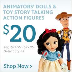Animators' Dolls & Toy Story Talking Action Figures - $20 - reg. $24.95-$29.95 - Select Styles - Shop Now