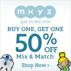 MXYZ - get in the mix - Buy One, Get One 50% Off Mix & Match - Shop Now